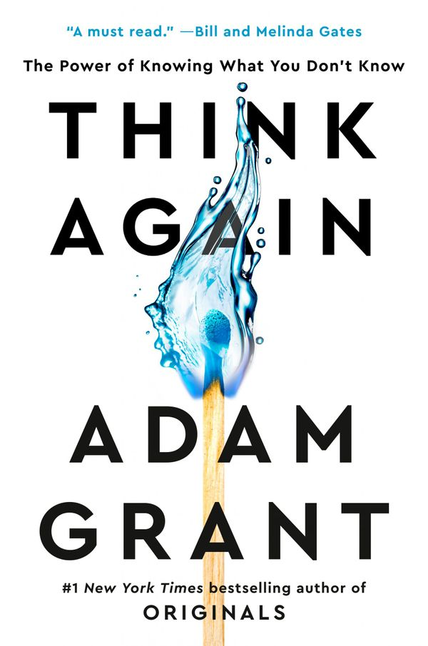 Book Briefing: 'Think Again' by Adam Grant