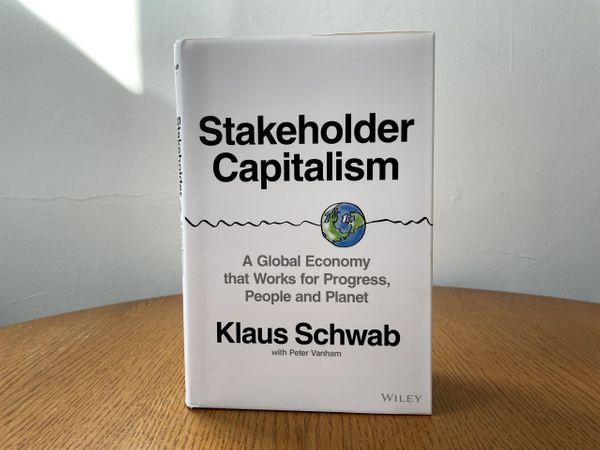 Book Briefing: 'Stakeholder Capitalism' by Klaus Schwab with Peter Vanham
